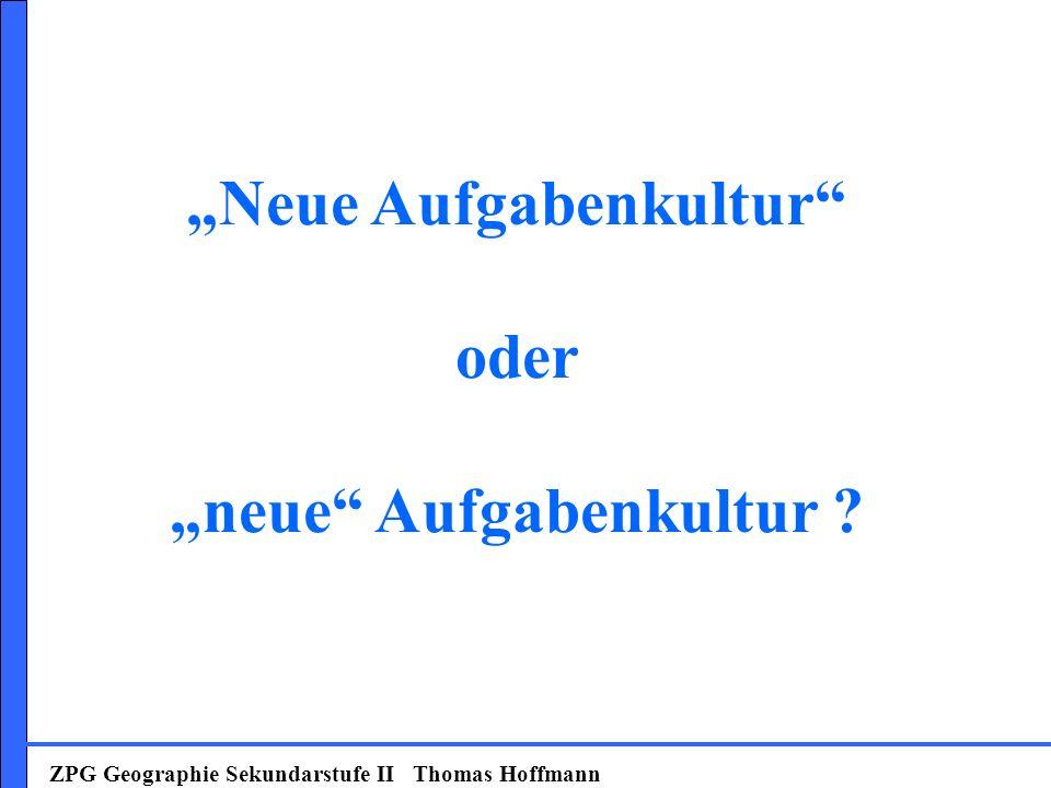 """""""Neue Aufgabenkultur oder """"neue Aufgabenkultur"""