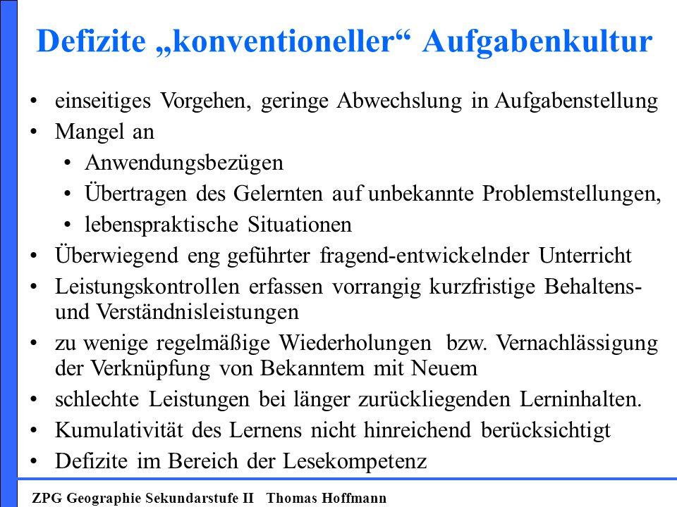 "Defizite ""konventioneller Aufgabenkultur"