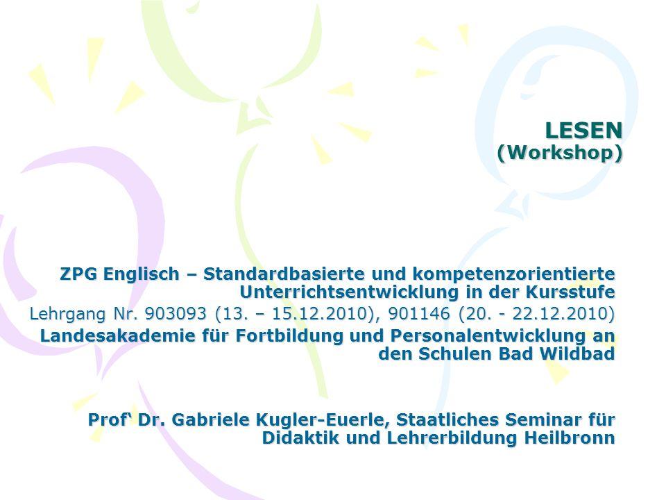 LESEN (Workshop) ZPG Englisch – Standardbasierte und kompetenzorientierte Unterrichtsentwicklung in der Kursstufe.