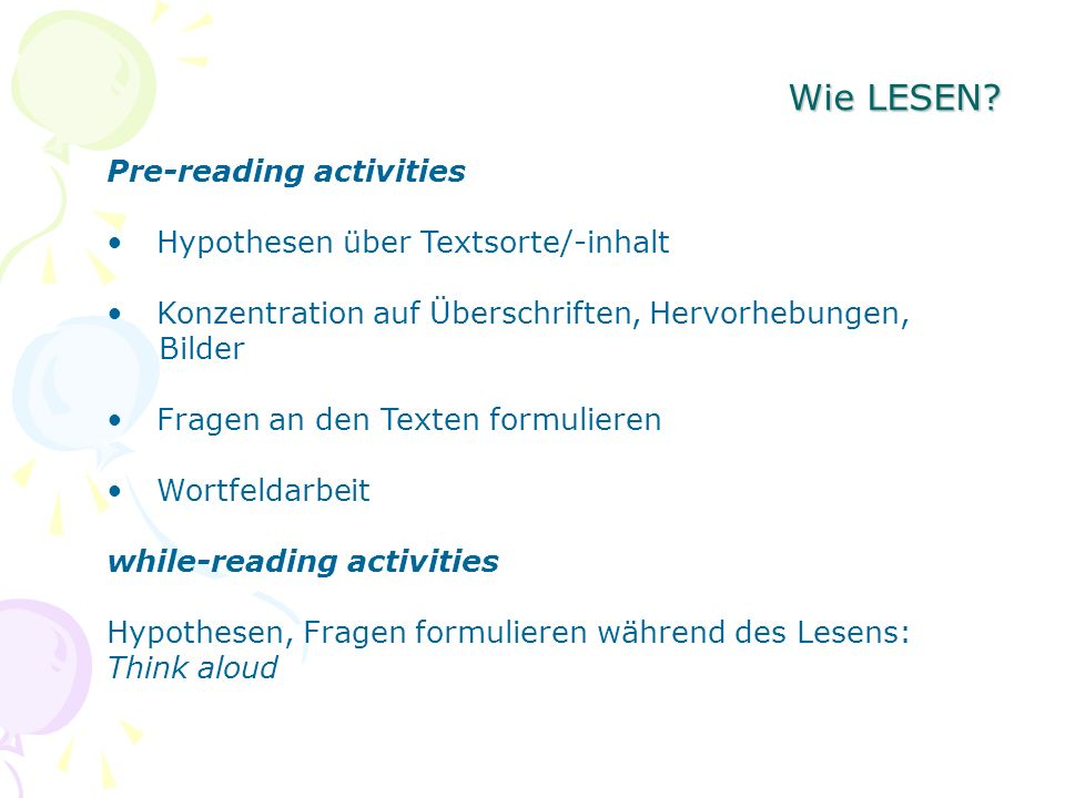 Wie LESEN Pre-reading activities Hypothesen über Textsorte/-inhalt