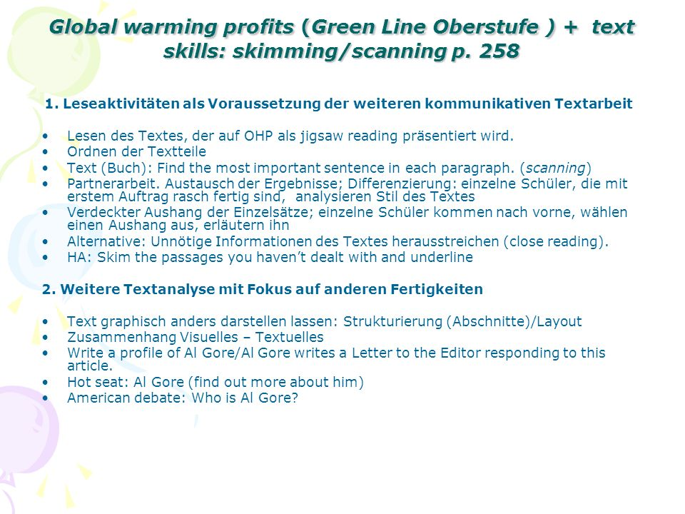 Global warming profits (Green Line Oberstufe ) + text skills: skimming/scanning p. 258