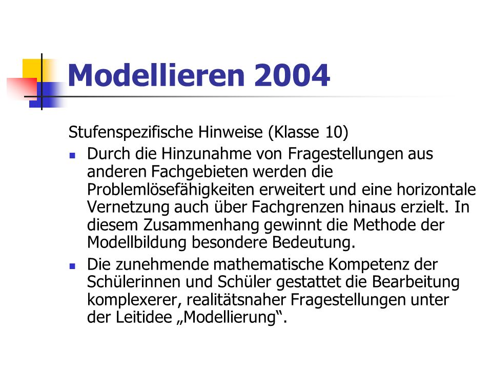 Modellieren 2004 Stufenspezifische Hinweise (Klasse 10)