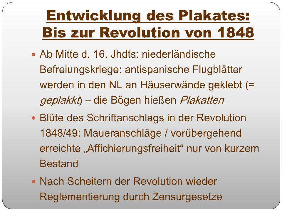 Entwicklung des Plakates: Bis zur Revolution von 1848