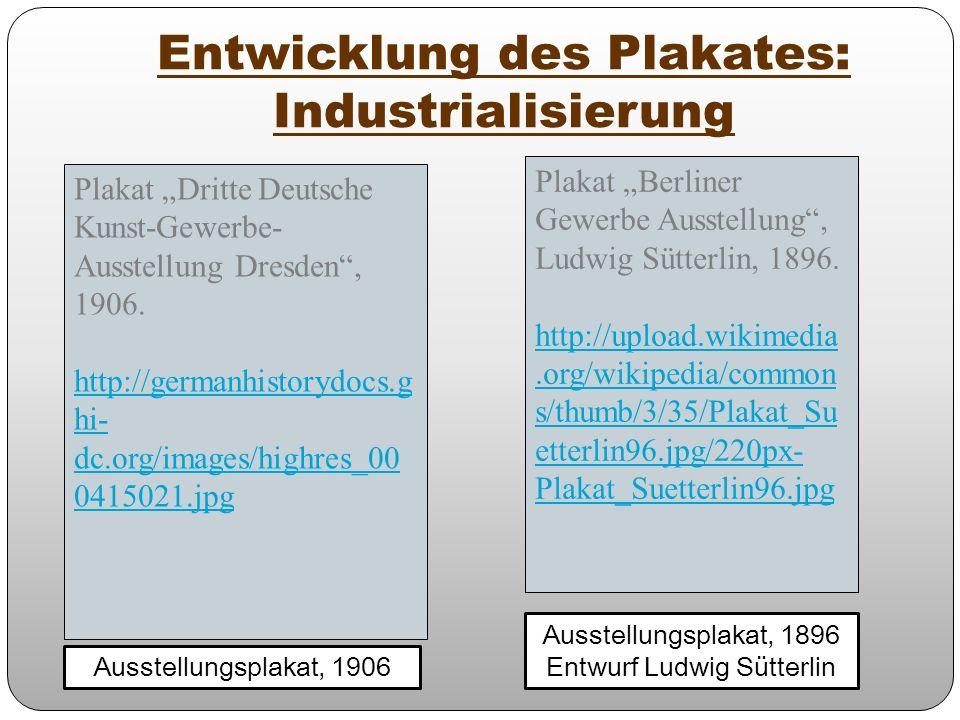 Entwicklung des Plakates: Industrialisierung