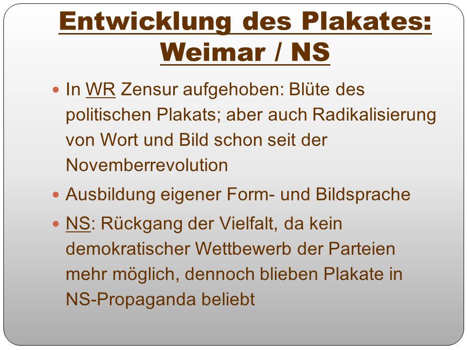 Entwicklung des Plakates: Weimar / NS