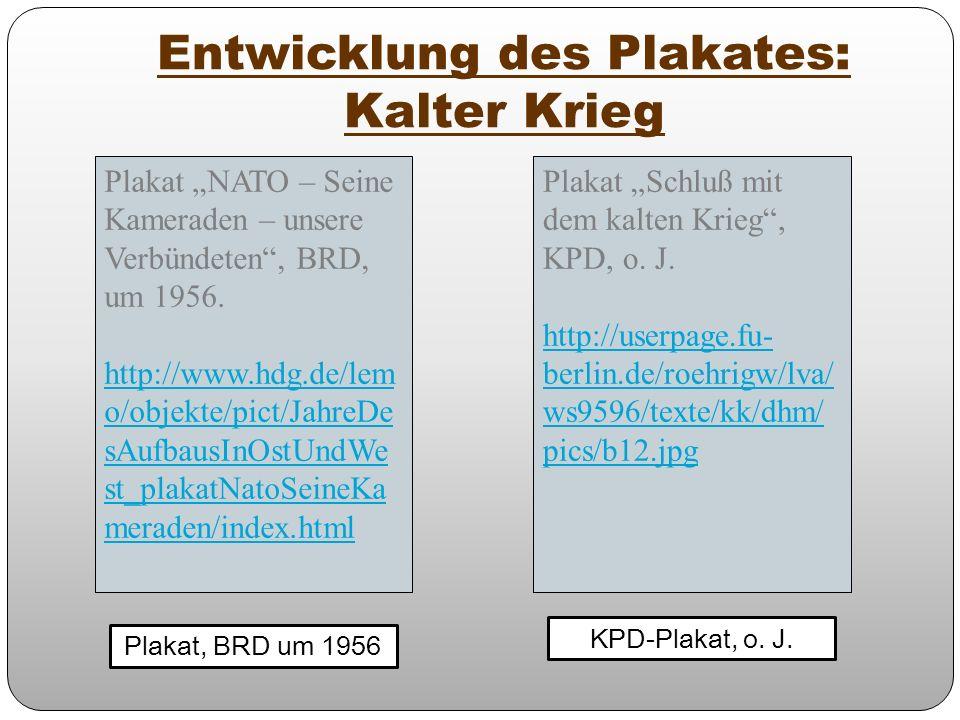 Entwicklung des Plakates: Kalter Krieg