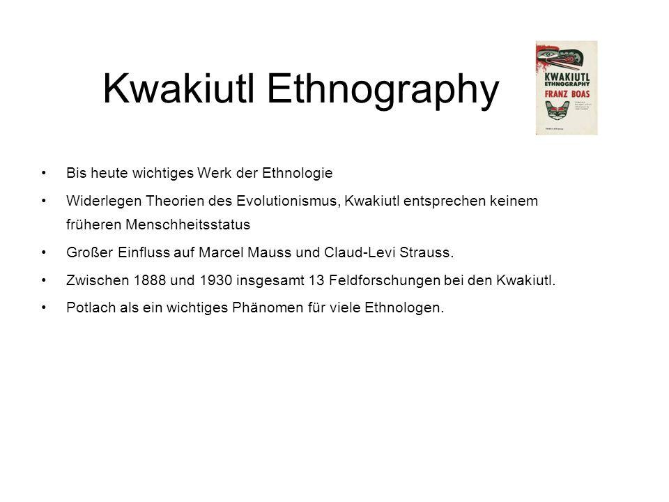 Kwakiutl Ethnography Bis heute wichtiges Werk der Ethnologie