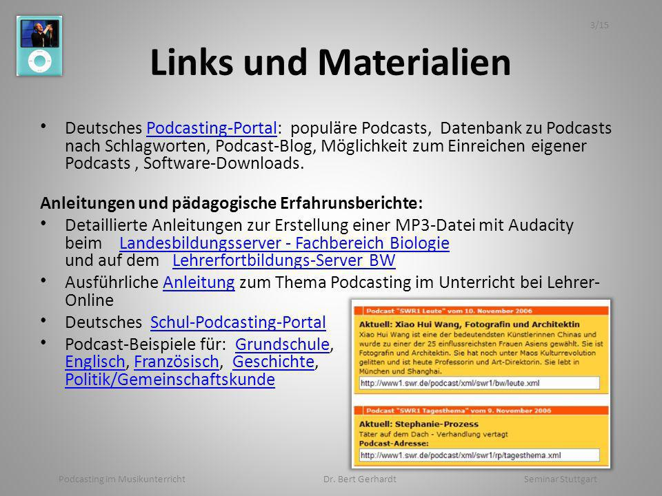 Podcasting im Musikunterricht Dr. Bert Gerhardt Seminar Stuttgart