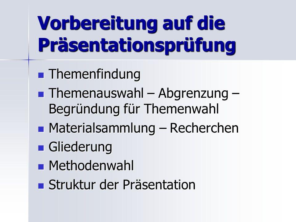 Vorbereitung auf die Präsentationsprüfung