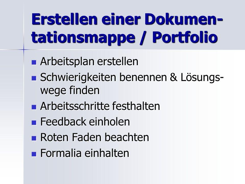 Erstellen einer Dokumen-tationsmappe / Portfolio