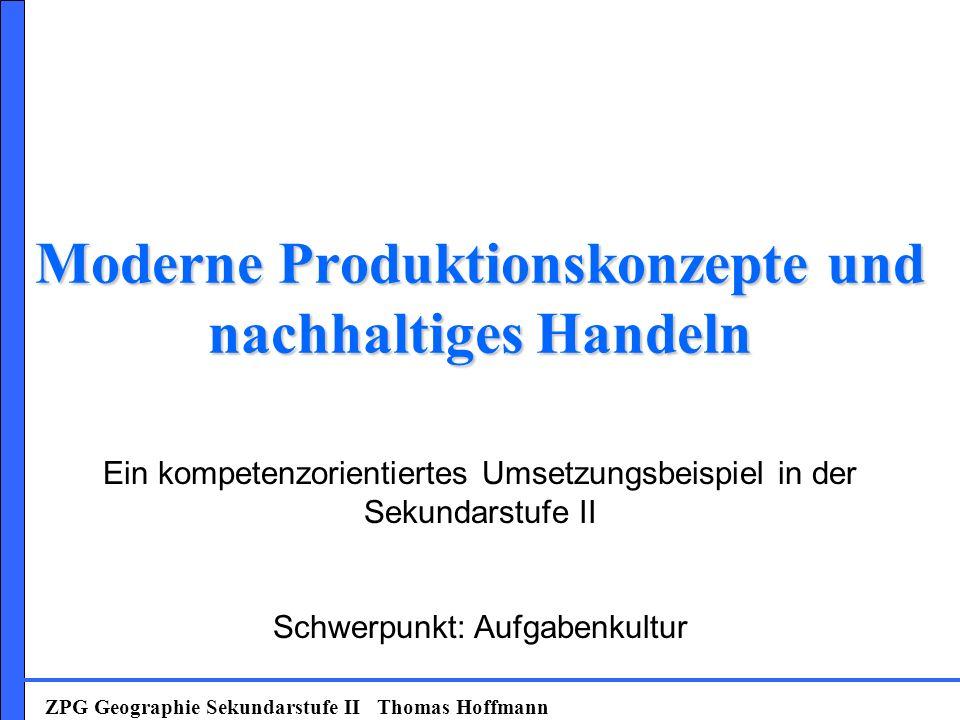 Moderne Produktionskonzepte und nachhaltiges Handeln