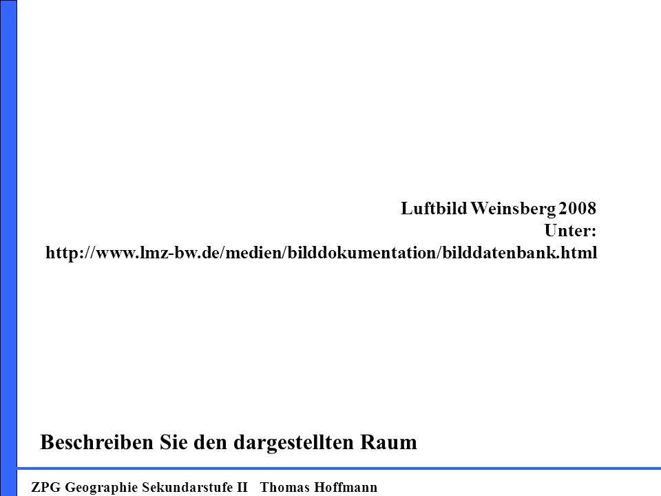 Weinsberg 2008 Beschreiben Sie den dargestellten Raum