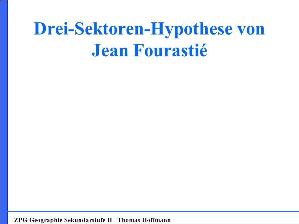 Drei-Sektoren-Hypothese von Jean Fourastié