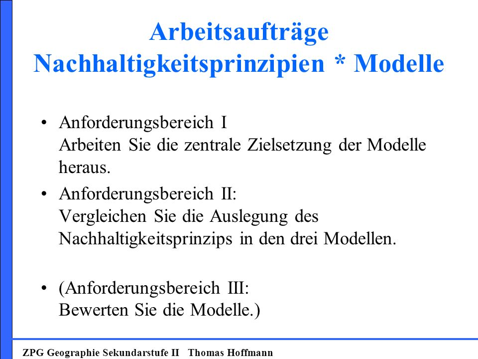 Arbeitsaufträge Nachhaltigkeitsprinzipien * Modelle
