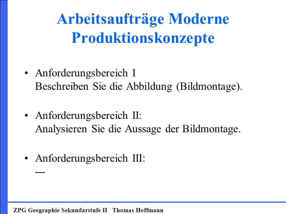 Arbeitsaufträge Moderne Produktionskonzepte