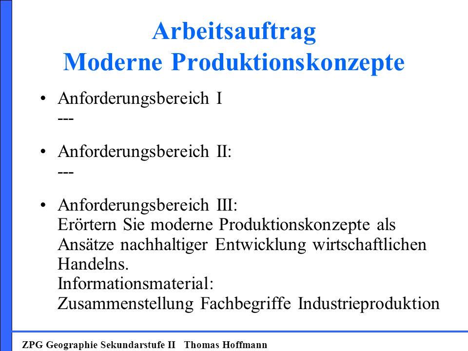 Arbeitsauftrag Moderne Produktionskonzepte