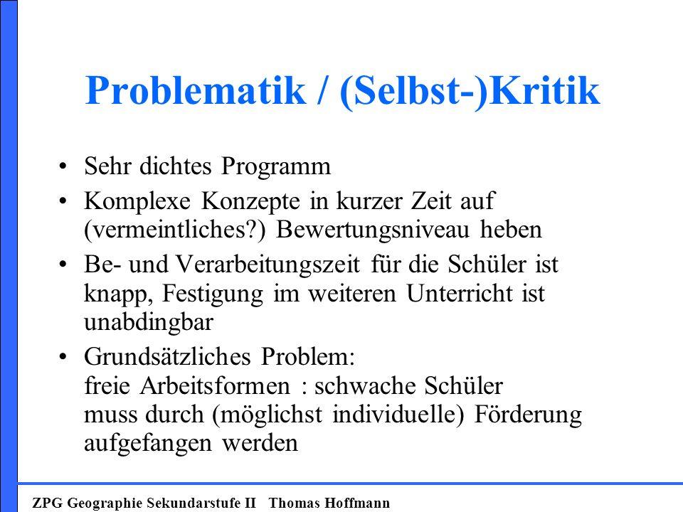 Problematik / (Selbst-)Kritik