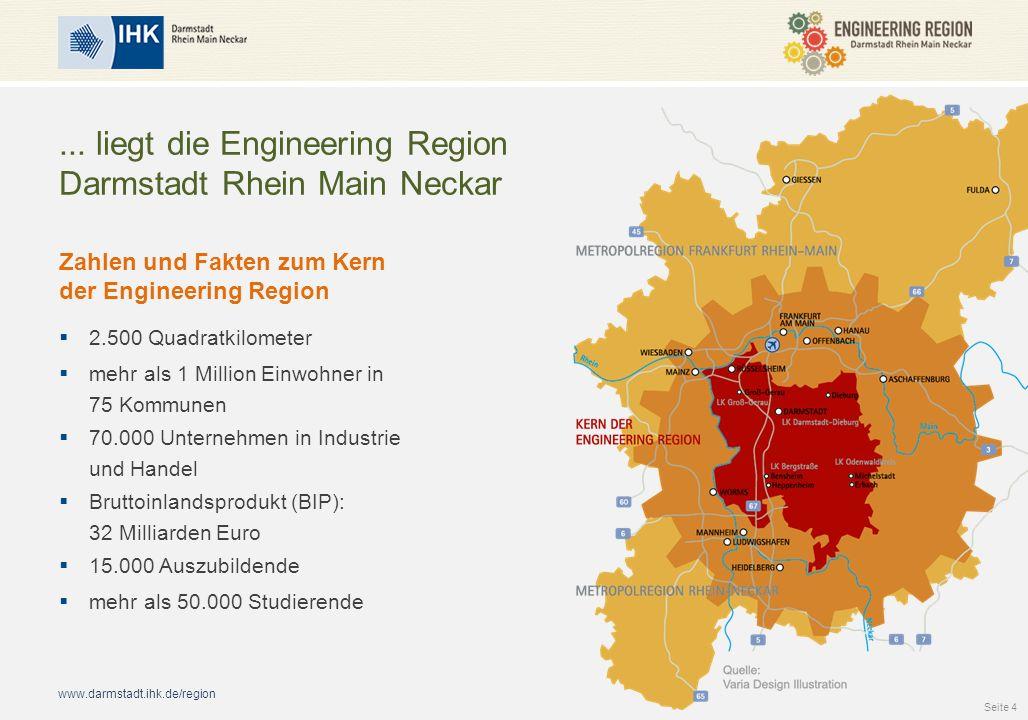 ... liegt die Engineering Region Darmstadt Rhein Main Neckar