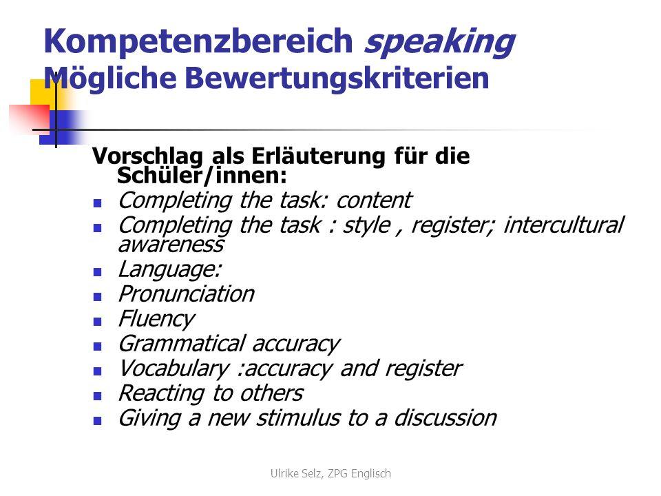 Kompetenzbereich speaking Mögliche Bewertungskriterien