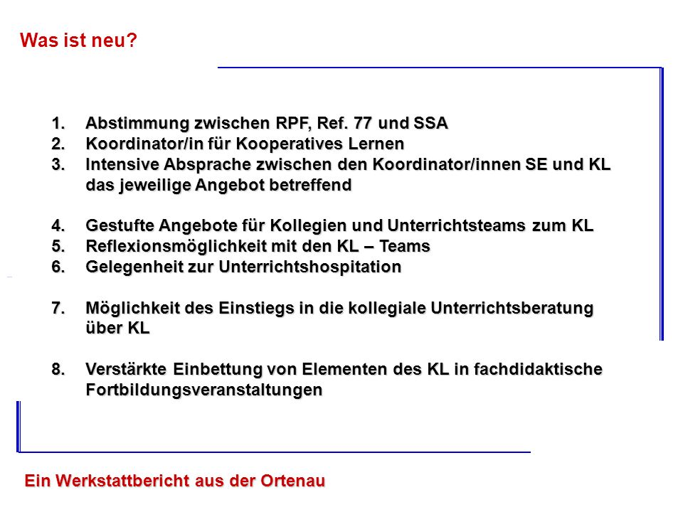 Was ist neu Abstimmung zwischen RPF, Ref. 77 und SSA