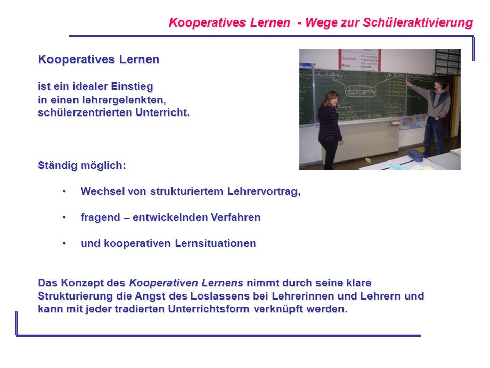 Kooperatives Lernen - Wege zur Schüleraktivierung