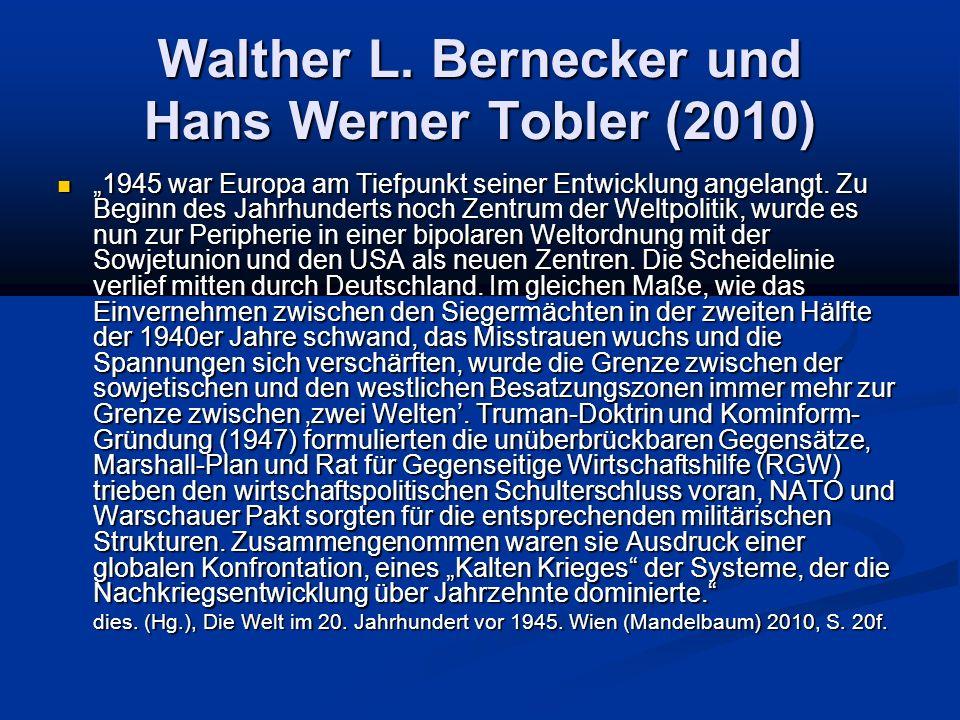 Walther L. Bernecker und Hans Werner Tobler (2010)