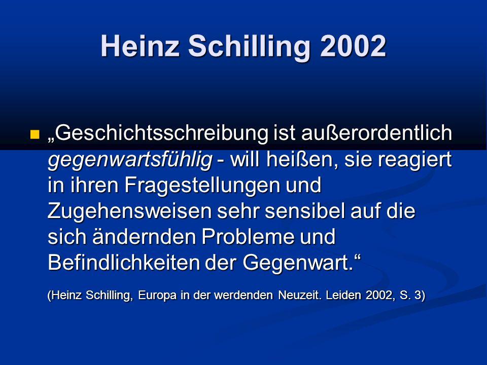 Heinz Schilling 2002
