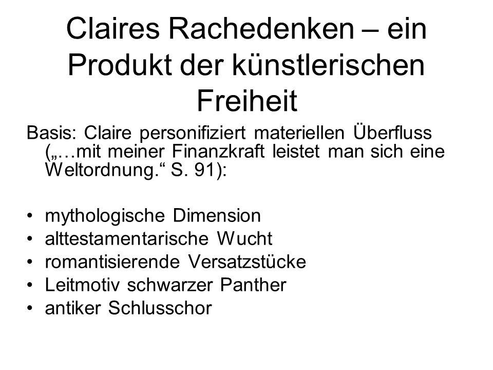 Claires Rachedenken – ein Produkt der künstlerischen Freiheit