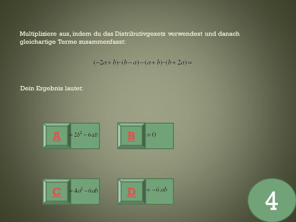 Multipliziere aus, indem du das Distributivgesetz verwendest und danach gleichartige Terme zusammenfasst: