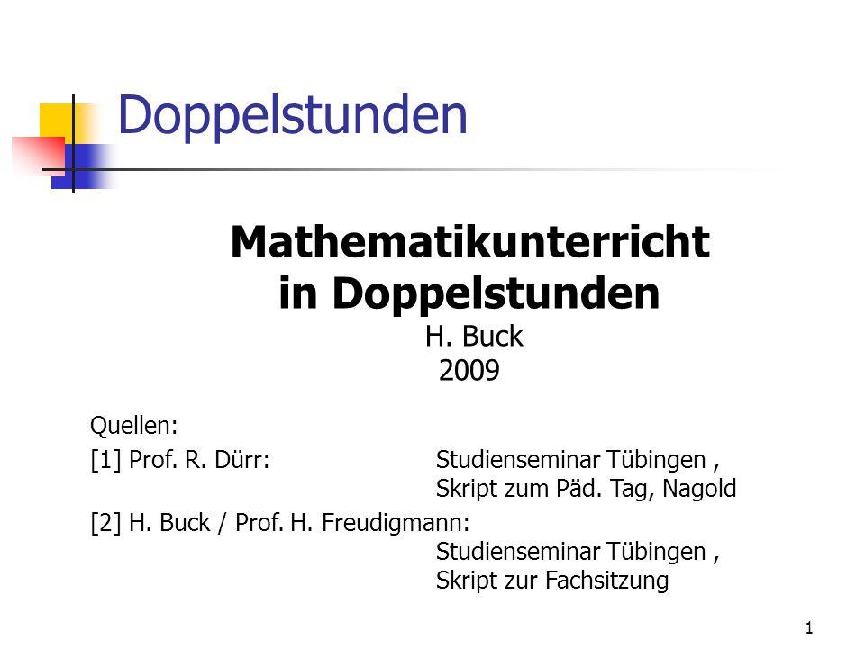 Mathematikunterricht in Doppelstunden H. Buck