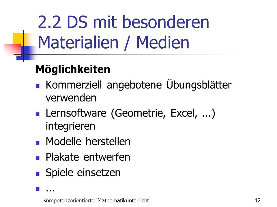 2.2 DS mit besonderen Materialien / Medien