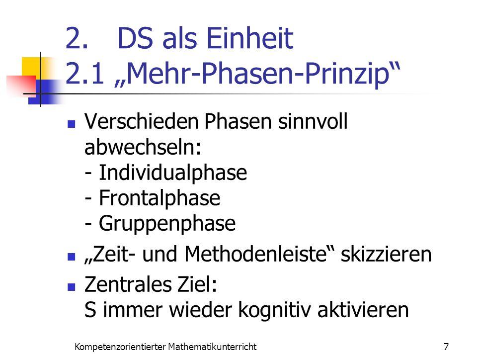 """2. DS als Einheit 2.1 """"Mehr-Phasen-Prinzip"""