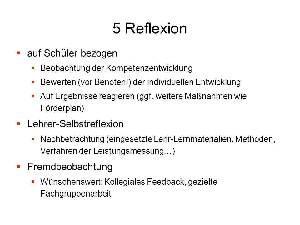 5 Reflexion auf Schüler bezogen Lehrer-Selbstreflexion