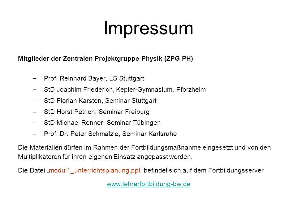 Impressum Mitglieder der Zentralen Projektgruppe Physik (ZPG PH)