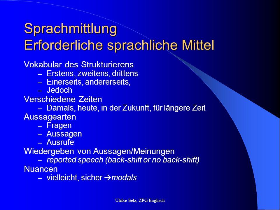 Sprachmittlung Erforderliche sprachliche Mittel