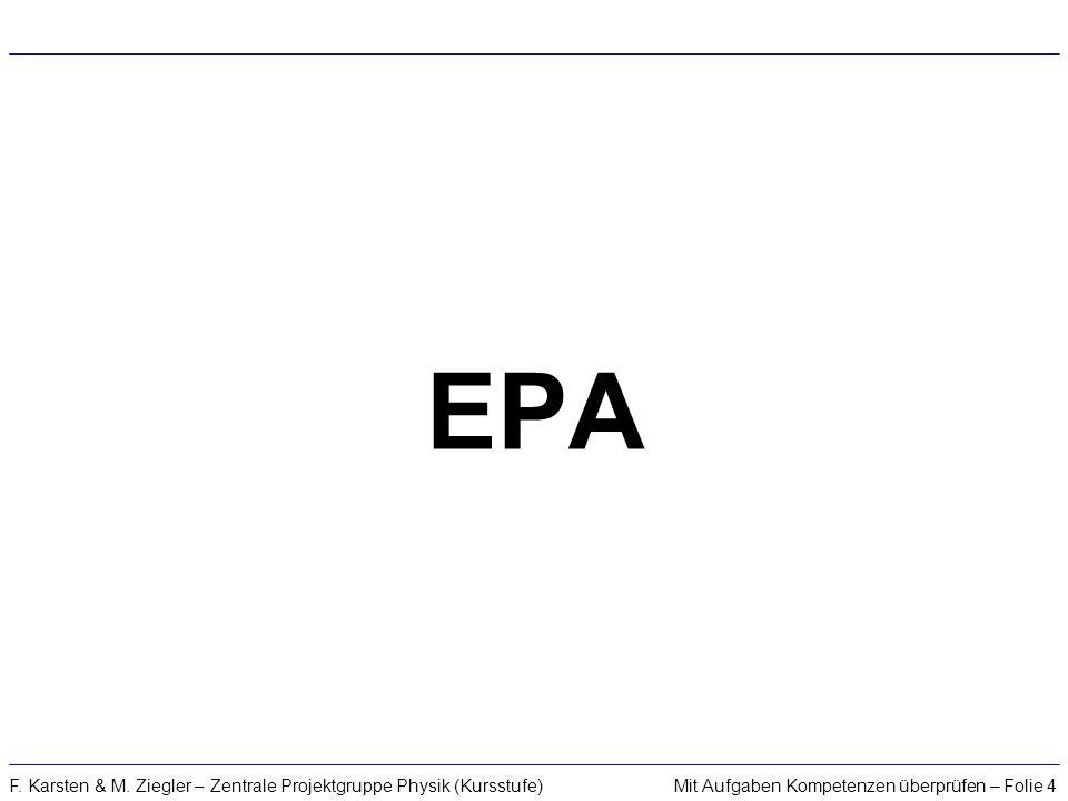 EPA F. Karsten & M. Ziegler – Zentrale Projektgruppe Physik (Kursstufe)