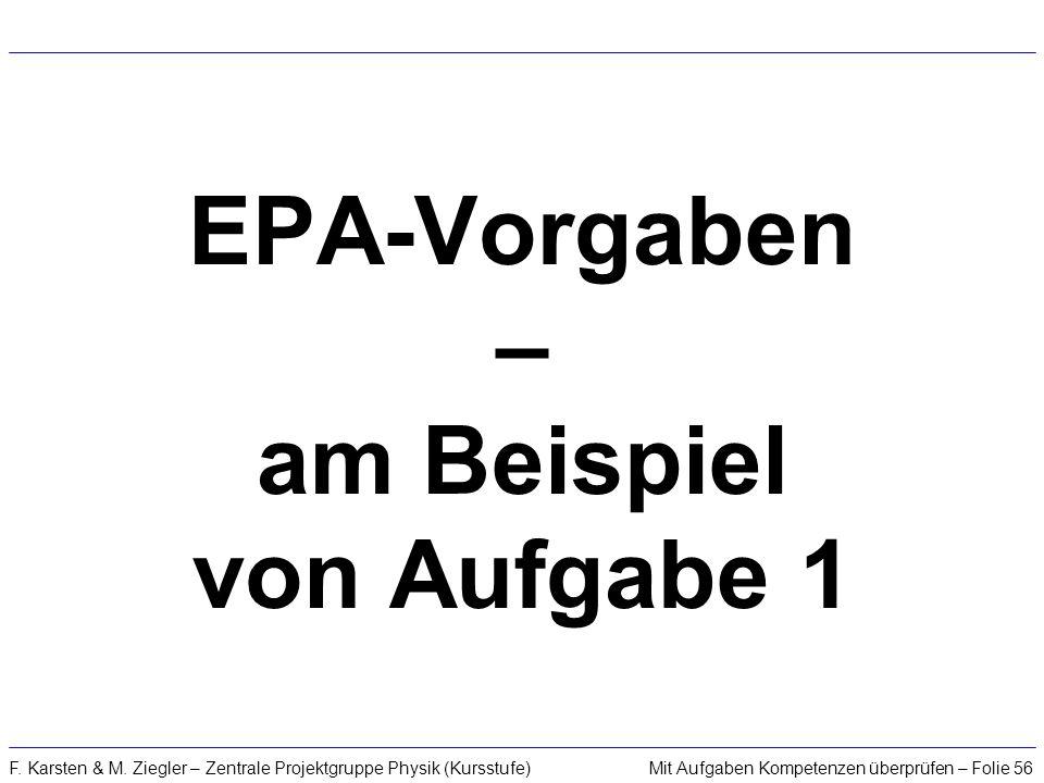 EPA-Vorgaben – am Beispiel von Aufgabe 1