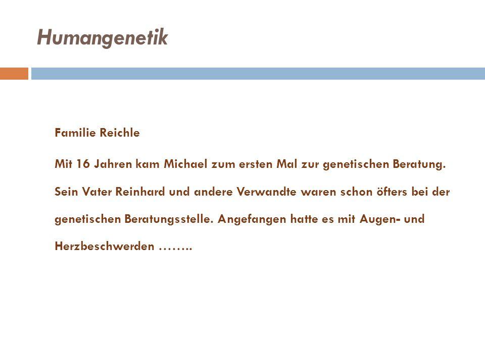 Humangenetik Familie Reichle