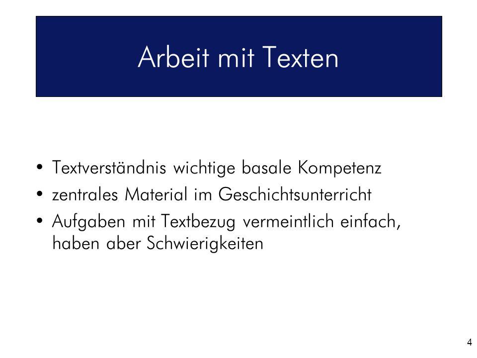 Arbeit mit Texten Textverständnis wichtige basale Kompetenz