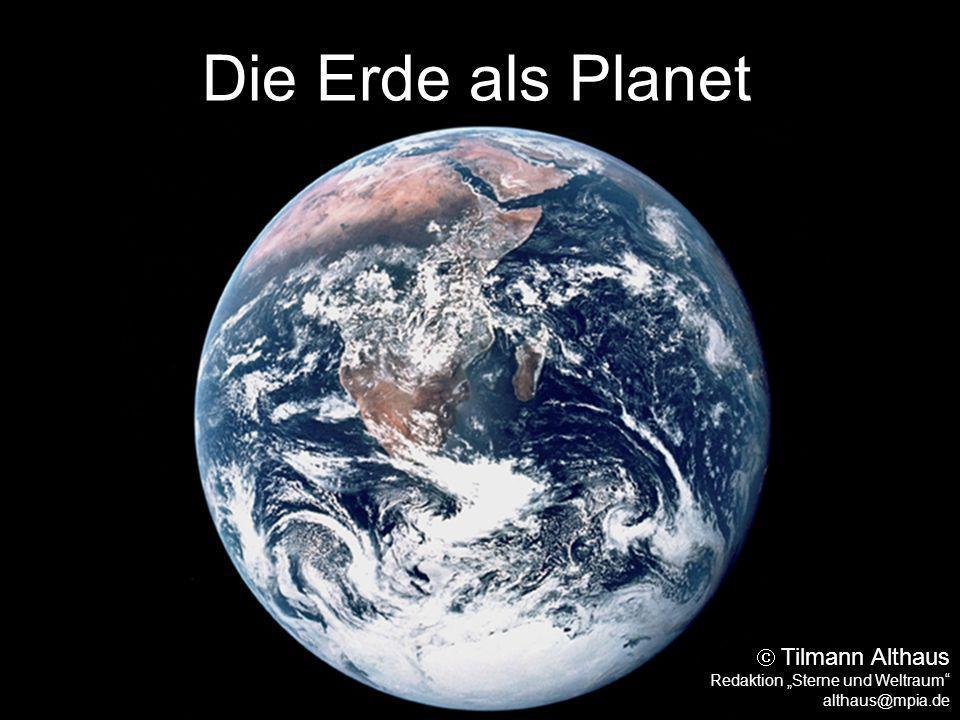 """Die Erde als Planet  Tilmann Althaus Redaktion """"Sterne und Weltraum"""