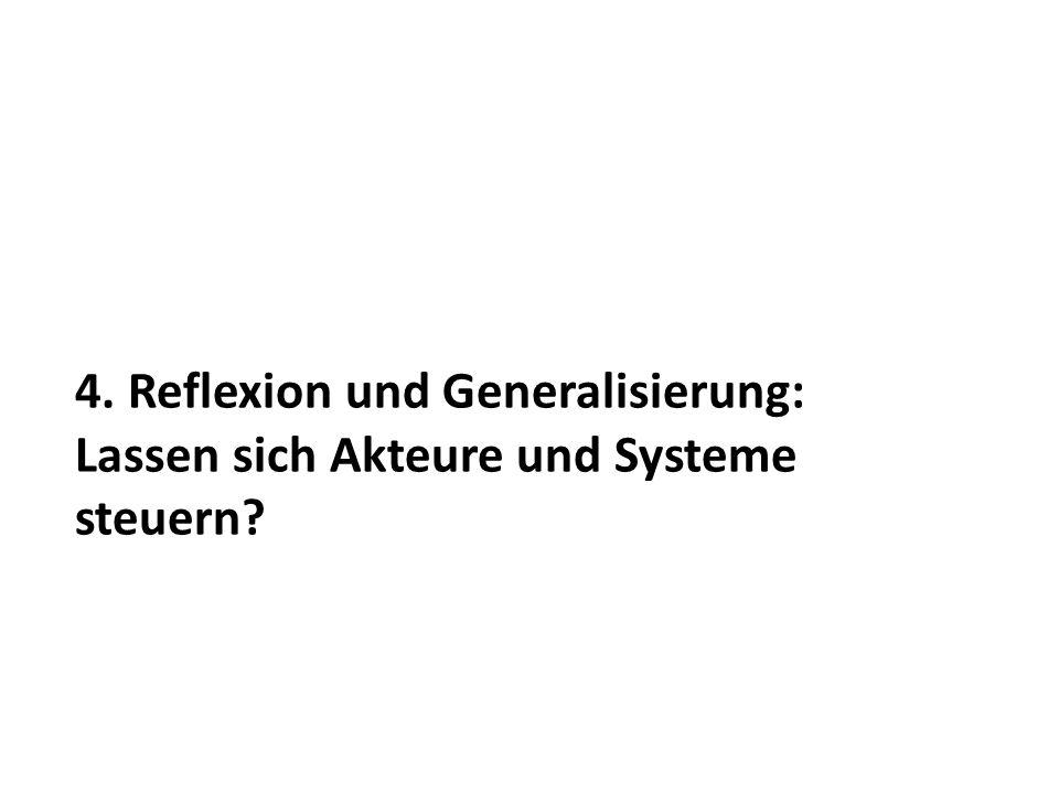 4. Reflexion und Generalisierung: Lassen sich Akteure und Systeme steuern