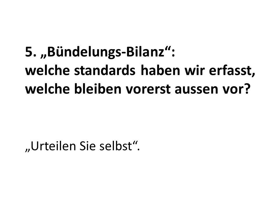 """""""Urteilen Sie selbst . 5."""
