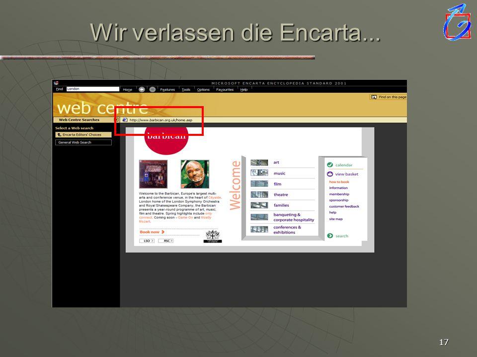 Wir verlassen die Encarta...