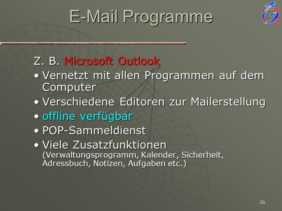 E-Mail Programme Z. B. Microsoft Outlook