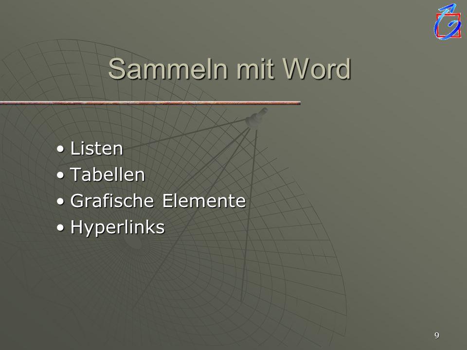 Sammeln mit Word Listen Tabellen Grafische Elemente Hyperlinks