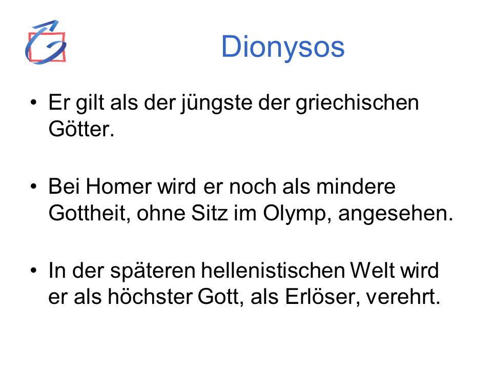 Dionysos Er gilt als der jüngste der griechischen Götter.