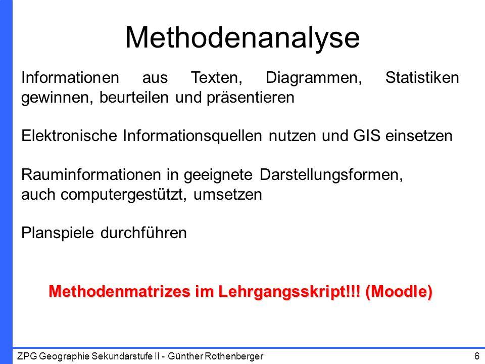 Methodenmatrizes im Lehrgangsskript!!! (Moodle)