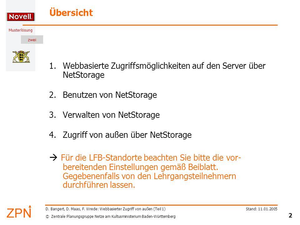 Übersicht Webbasierte Zugriffsmöglichkeiten auf den Server über NetStorage. Benutzen von NetStorage.