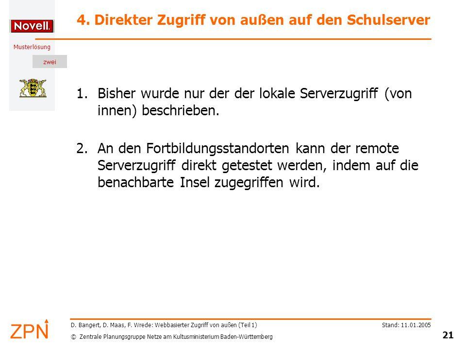 4. Direkter Zugriff von außen auf den Schulserver