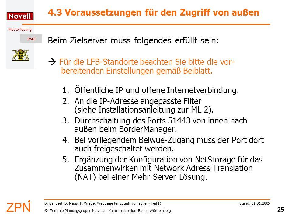 4.3 Voraussetzungen für den Zugriff von außen